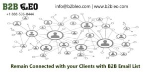 Remain Connected by B2B Email List-B2B Leo